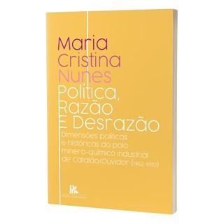 Livro - Política, Razão e Desrazão - Nunes - Brazil Publishing