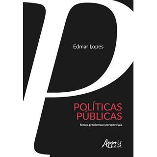 Livro - Políticas Públicas - Lopes - Appris