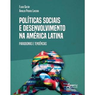 Livro - Políticas Sociais e Desenvolvimento na América Latina - Lanzara