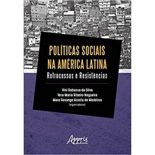 Livro - Políticas Sociais na América Latina: Retrocessos e Resistências - Medeiros