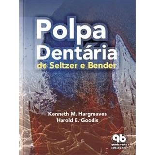 Livro - Polpa Dentária de Seltzer e Bender - Goodis