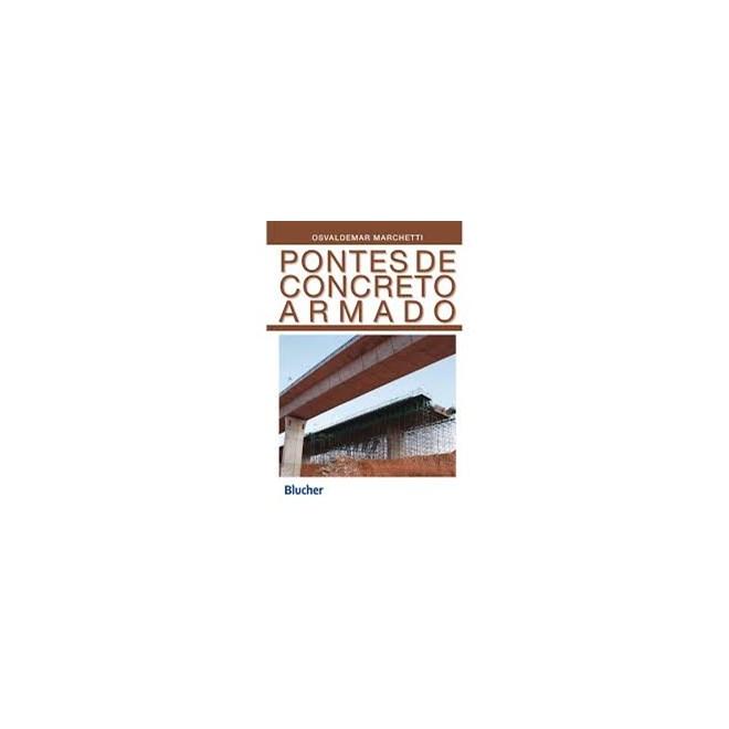 Livro - Pontes de Concreto Armado - Marchetti - Blucher