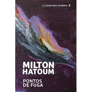 Livro - Pontos de Fuga - Livro 2 - Hatoum
