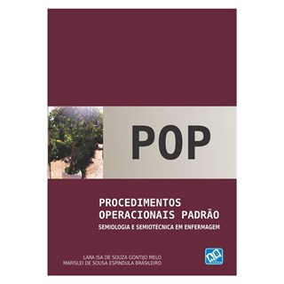 Livro - POP - Procedimentos Operacionais Padrão - Semiologia e Semiotécnica em Enfermagem - Melo