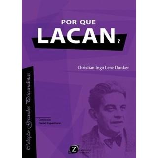 Livro - Por que Lacan - Dunker