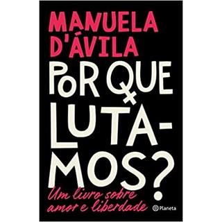 Livro - Por que Lutamos? - D'Ávila