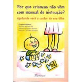 Livro - Porque as Crianças não Vem com Manual de Instrução - Neman