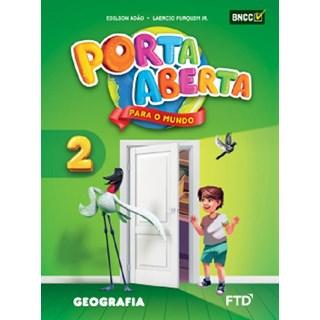 Livro - Porta Aberta para o Mundo - Geografia - 2 Ano - FTD