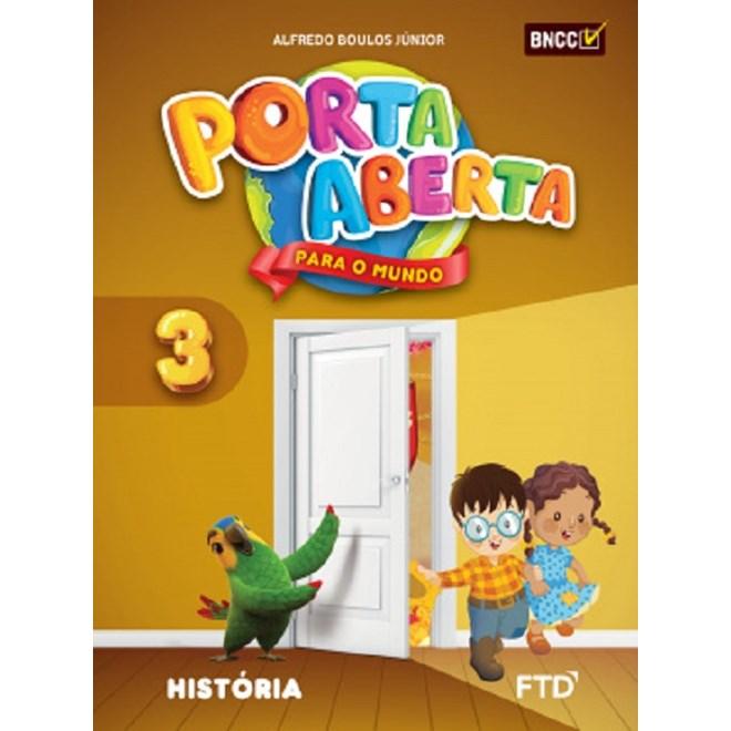 Livro - Porta Aberta para o Mundo História - 3 Ano - FTD
