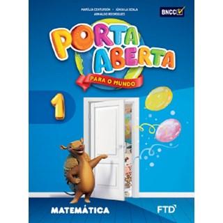 Livro - Porta Aberta para o Mundo -  Matemática - 1 Ano - FTD