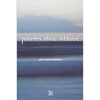 Livro - Porto dos Olhos  - Alcantra
