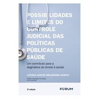 Livro - Possibilidades e limites do controle judicial sobre as políticas públicas de saúde - Gaspar
