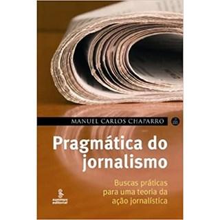 Livro - Pragmática do Jornalismo - Chaparro - Summus