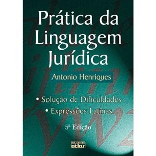 Livro - Prática da Linguagem Jurídica - Henriques