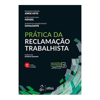 Livro Prática da Reclamação Trabalhista - Cavalgante - Atlas