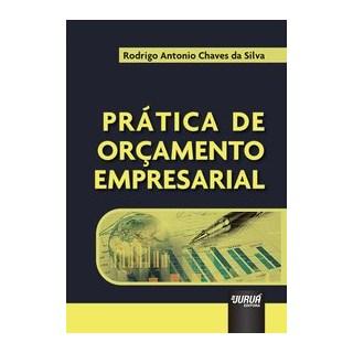 Livro - Prática de Orçamento Empresarial - Silva 1º edição