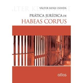 Livro - Prática Habeas Corpus - Ishida