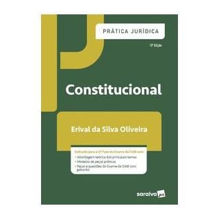 Livro - Prática Jurídica - Constitucional - Oliveira 12º edição