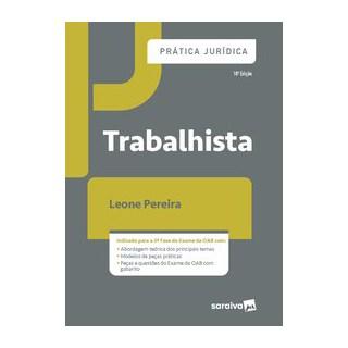 Livro - Prática Jurídica Trabalhista - 10ª Ed. 2020 - Pereira 10º edição
