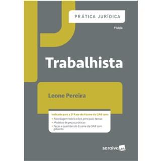 Livro - Prática Jurídica - Trabalhista  - Silva Junior