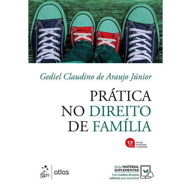 Livro - Prática no Direito de Família - Araújo Junior