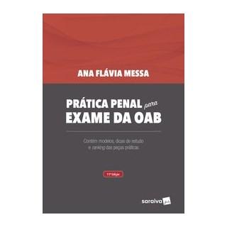 Livro - Prática Penal para Exame da OAB - 11ª Edição de 2020 - MESSA 11º edição