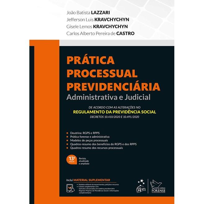 Livro - Prática Processual Previdenciária: Administrativa e Judicial - Lazzari - Forense
