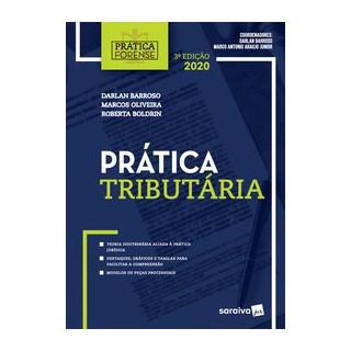 Livro Prática tributária - Coleção Prática Forense - Barroso 3º edição