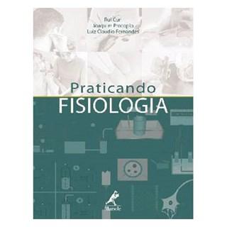 Livro - Praticando Fisiologia - Curi