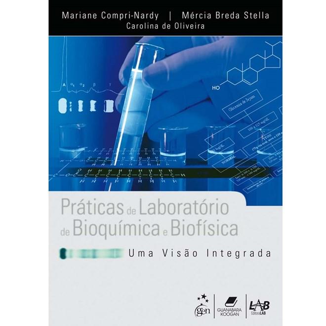 Livro - Práticas de Laboratório de Bioquímica e Biofísica - Compri-Nardy