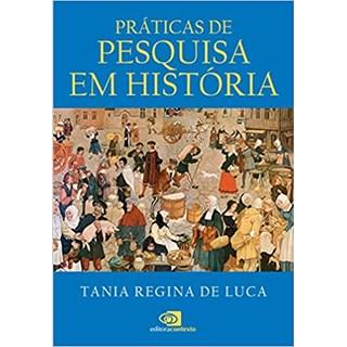 Livro - Práticas de Pesquisa em História - Luca - Contexto