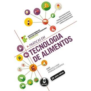 Livro - Práticas em Tecnologia de Alimentos - Nespolo