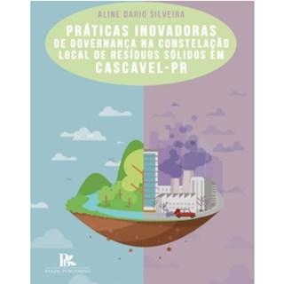 Livro - Práticas Inovadoras De Governança Na Constelação - Silveira