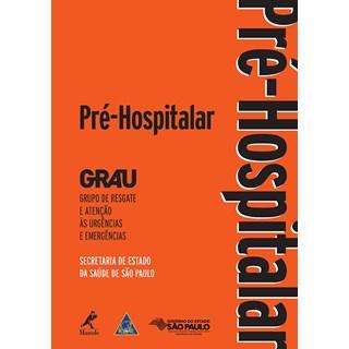 Livro - Pré-hospitalar - GRAU - 2a. Edição 2015