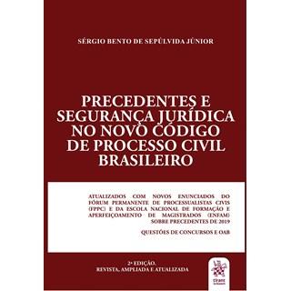 Livro Precedentes e Segurança Jurídica no Novo Código de Processo Civil Brasileiro - Junior - Tirant