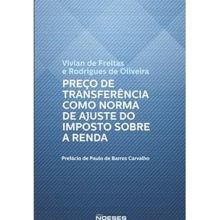 Livro - Preço de Transferência como Norma de Ajuste do Imposto Sobre a Renda - Freitas