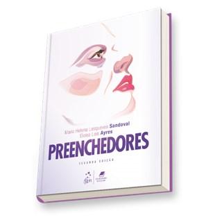 Livro - Preenchedores - Guia Prático de Técnicas e Produtos - Sandoval 2ª edição