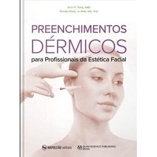 Livro Preenchimentos Dérmicos Para Profissionais Da Estética Facial - Garg - Napoleão
