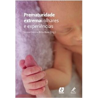Livro - Prematuridade Extrema: Olhares e experiências - Ruas