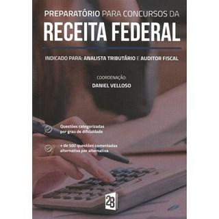 Livro - Preparatório para Concursos da Receita Federal - Velloso