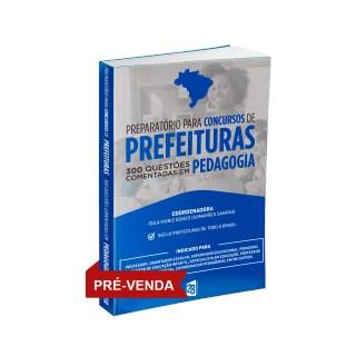 Livro - Preparatório para Concursos de Prefeituras 300 Questões Comentadas em Pedagogia - Lemos