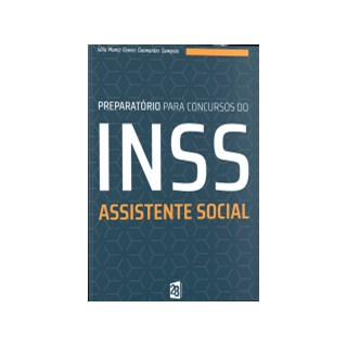 Livro - Preparatório Para Concursos Do Inss Assistente Social - Sampaio