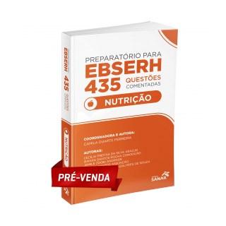 Livro - Preparatório para EBSERH Nutrição - 435 Questões Comentadas