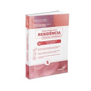 Livro - Preparatório para Residência em Anestesiologia e Emergência Veterinária - Moraes - Sanar