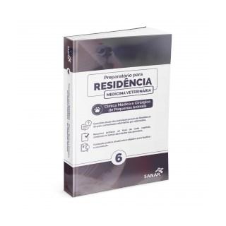 Livro - Preparatório para Residência em Clínica Médica e Cirúrgica de Pequenos Animais - Sanar