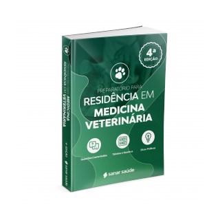 Livro - Preparatório Para Residência em Medicina Veterinária - + 400 Questões Comentadas por Especialistas - Sanar