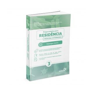 Livro - Preparatório para Residência em Patologia Clínica - Silva - Sanar