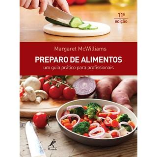 Livro - Preparo de Alimentos - Um Guia Prático para Profissionais - McWilliams