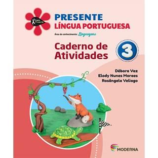Livro - Presente Língua Portuguesa - 3 Ano - Caderno de Atividades - Moderna