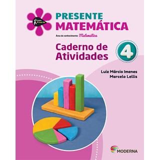 Livro - Presente Matemática - 4 Ano - Caderno de Atividades - Moderna